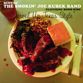 Served Up Texas Style by The Smokin' Joe Kubek Band