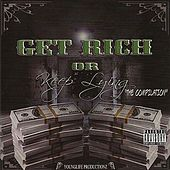 Play & Download Get Rich or Keep Lying the Compilation by Various Artists | Napster