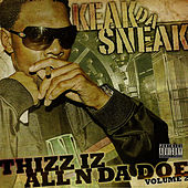 Thizz Iz All N Da Doe, Vol. 2 by Keak Da Sneak