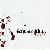 Play & Download Sehlenwolf by Schwarzblut | Napster