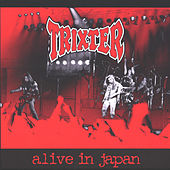 Play & Download Alive in Japan by Trixter | Napster