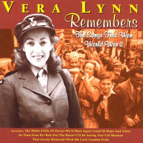 Play & Download Vera Lynn Remembers - The Songs That Won World War 2 by Vera Lynn | Napster