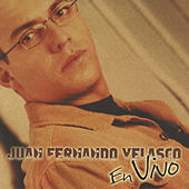 En Vivo by Juan Fernando Velasco