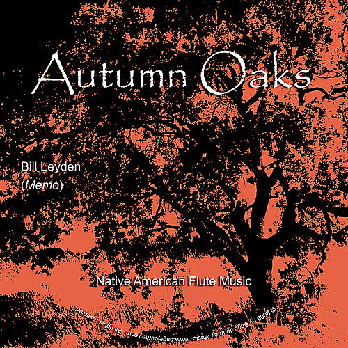 Play & Download Autumn Oaks by Bill Leyden (Memo) | Napster