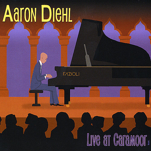 Play & Download Live At Caramoor by Aaron Diehl | Napster