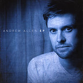 Play & Download Andrew Allen - Ep by Andrew Allen | Napster