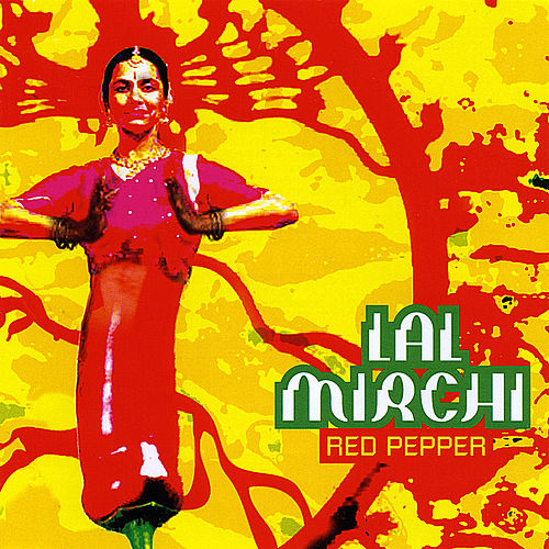 Lal Mirchi-Red Pepper by Various Artists