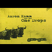 Gnu-Gnu by Aaron Kamm and the One Drops