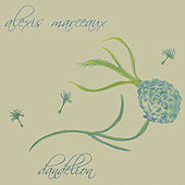 Play & Download Dandelion by Alexis Marceaux | Napster