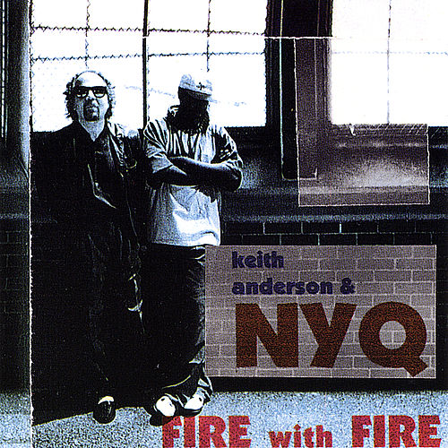 Play & Download Fire With Fire by Keith Anderson | Napster