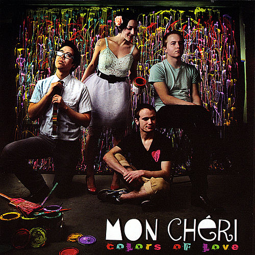 Play & Download Colors of Love by Mon Chéri   Napster