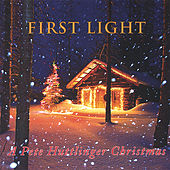 Play & Download First Light - a Pete Huttlinger Christmas by Pete Huttlinger | Napster