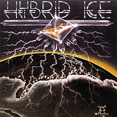 Play & Download Hybrid Ice by Hybrid Ice | Napster