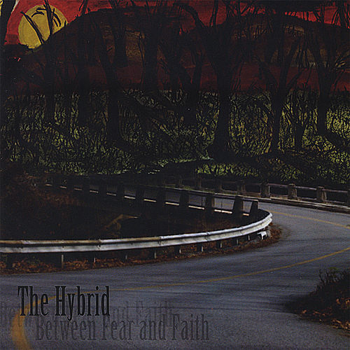 Play & Download Between Fear and Faith by Hybrid (1) | Napster