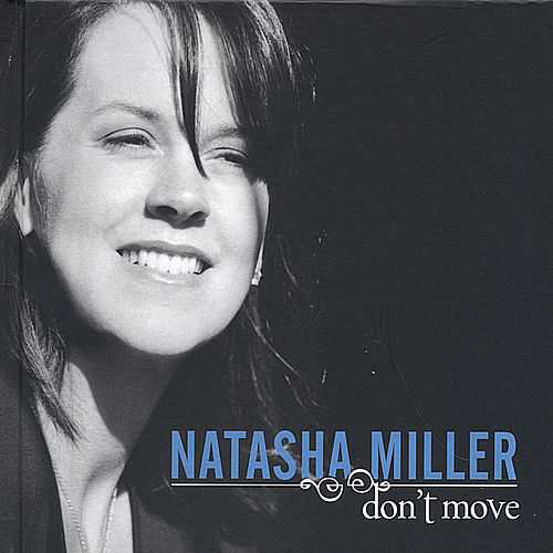 Don't Move by Natasha Miller