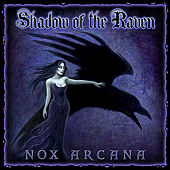 Play & Download Shadow of the Raven by Nox Arcana | Napster