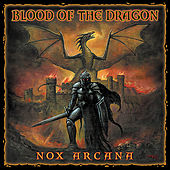 Play & Download Blood of the Dragon by Nox Arcana | Napster