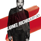 Just Go by Lionel Richie