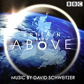 Play & Download Britain From Above by David Schweitzer | Napster
