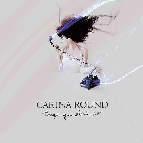 Play & Download Things You Should Know by Carina Round | Napster