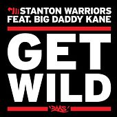 Get Wild feat. Big Daddy Kane by Big Daddy Kane