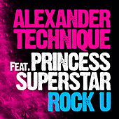 Play & Download Rock U by Princess Superstar | Napster