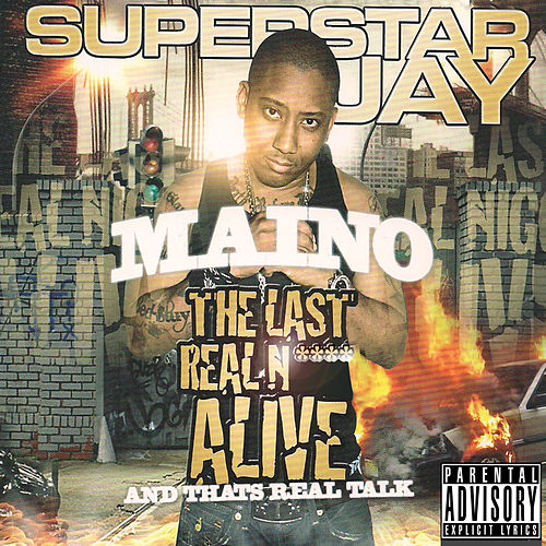 Play & Download The Last Real Nigga Alive (And That's Real Talk) by Maino | Napster