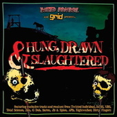 Play & Download Hung, Drawn & Slaughtered - Mixed By Twisted Individual Feat. Mc Biggie by Various Artists | Napster