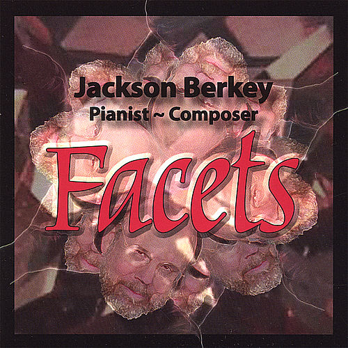 Play & Download Facets by Jackson Berkey | Napster
