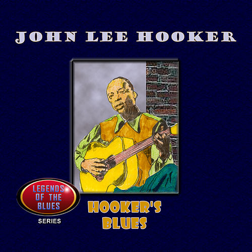 Hooker's Blues by John Lee Hooker