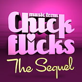 Chick Flicks: The Sequel by Various Artists