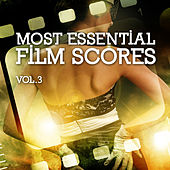 Play & Download Most Essential Film Scores Vol. 3 by Various Artists | Napster