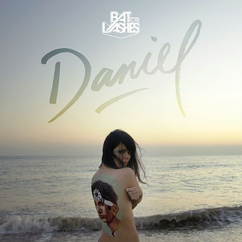 Play & Download Daniel (Remixes) by Bat For Lashes | Napster