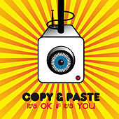 Play & Download It's Ok If It's You by Copy | Napster