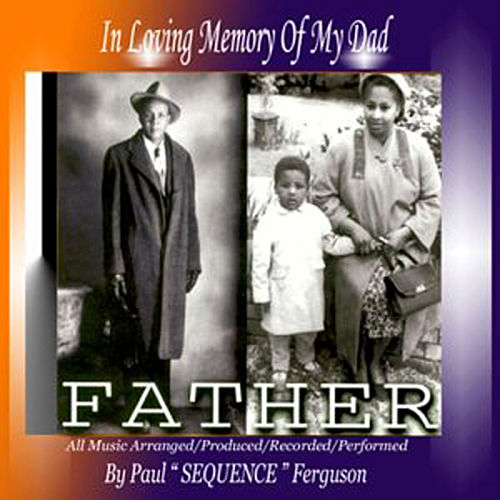 Father by Paul 'Sequence' Ferguson