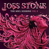 The Soul Sessions, Vol. 2 (Deluxe Edition) by Joss Stone