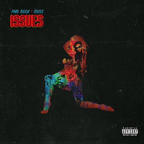 Issues (feat. Russ) by PnB Rock