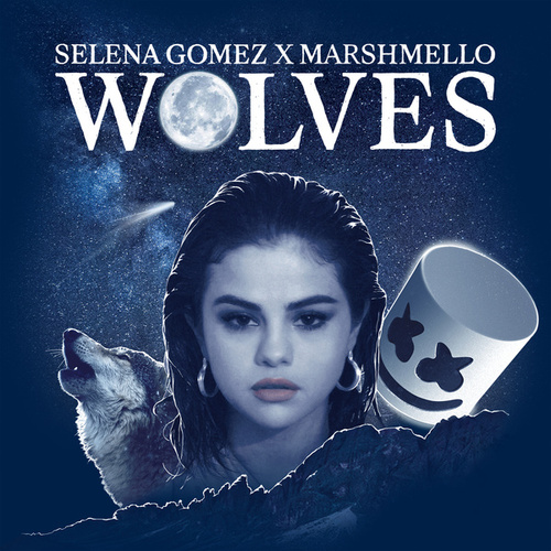 Wolves (feat. Marshmello) by Selena Gomez