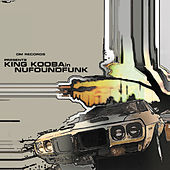 Play & Download Nufoundfunk by King Kooba | Napster