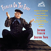 Fiedler On The Roof by Arthur Fiedler
