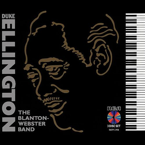 Play & Download The Blanton-Webster Band by Duke Ellington | Napster