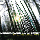 Play & Download The Day The World Awoke by Marcus Eaton | Napster