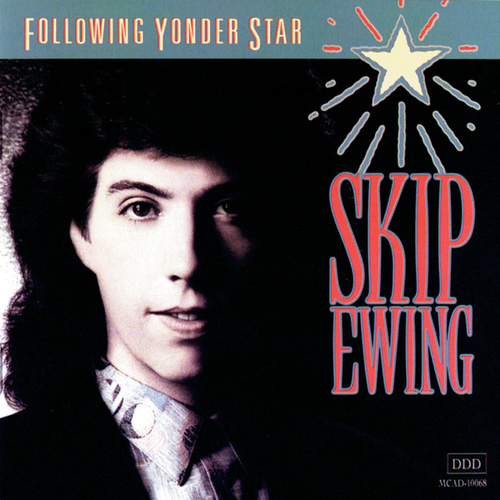 Play & Download Following Yonder Star by Skip Ewing | Napster