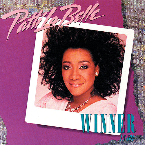 Play & Download Winner In You by Patti LaBelle | Napster