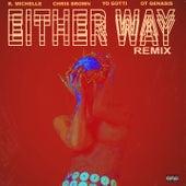 Either Way (feat. Chris Brown, Yo Gotti, O.T. Genasis) (Remix) von K. Michelle