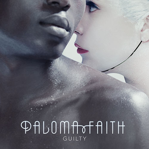 Guilty by Paloma Faith