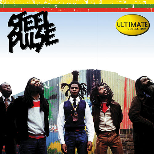 Play & Download Ultimate Collection by Steel Pulse | Napster