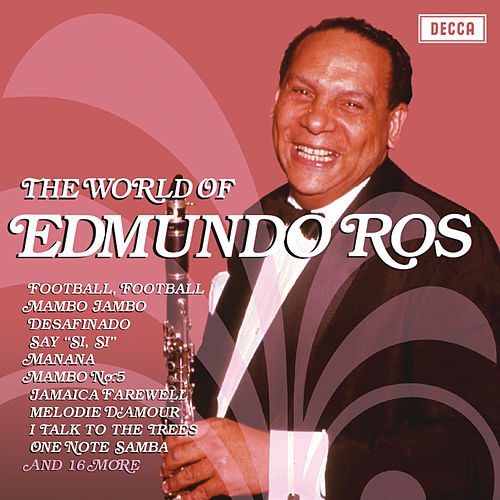 Play & Download The World Of Edmundo Ros by Edmundo Ros | Napster