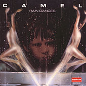 Play & Download Rain Dances by Camel | Napster