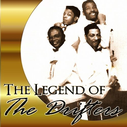 Play & Download The Legend of The Drifters by The Drifters | Napster